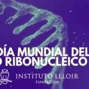 El Instituto Leloir en el Día Mundial del ARN