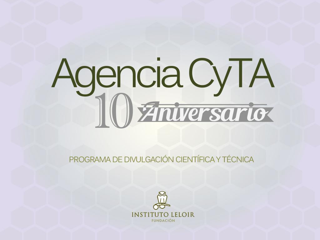 10º Aniversario Agencia CyTA