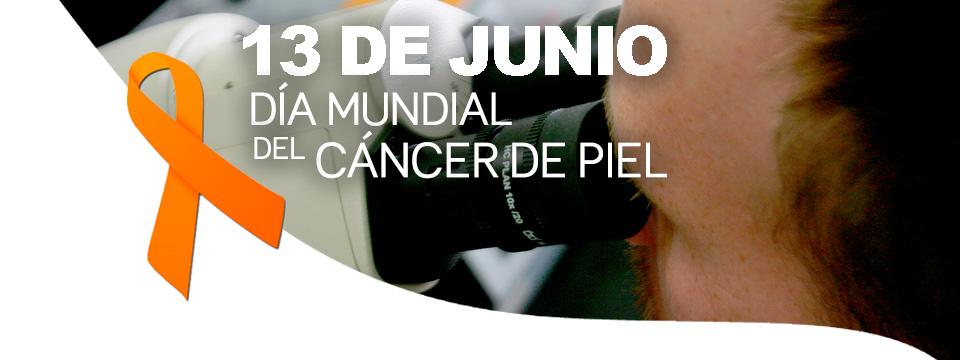13 de Junio dia mundial de Cancer de piel