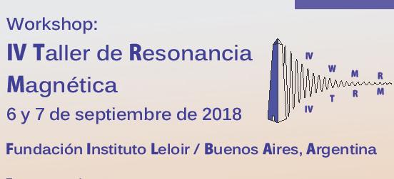 El Instituto Leloir sera sede del IV Taller de Resonancia Magnetica